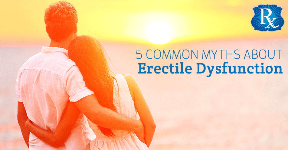 5 Common Myths About Erectile Dysfunction