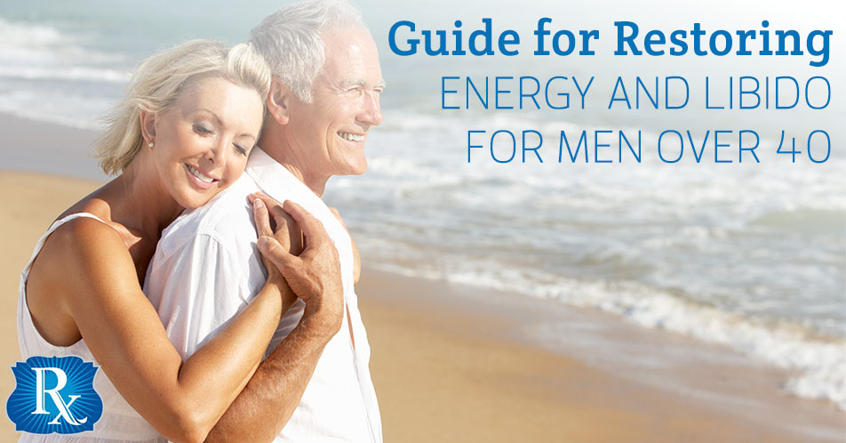 Guide for Restoring Energy and Libido for Men Over 40