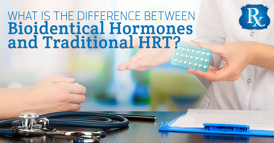 What is the Difference Between Bioidentical Hormones and Traditional HRT?