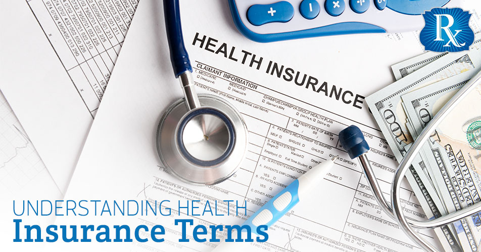 Understanding Health Insurance Terms